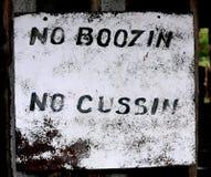 Отсутствие Boozin отсутствие знака Cussin Стоковая Фотография