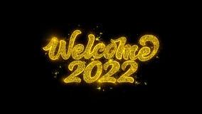 Оформление 2022 добро пожаловать написанное с золотыми частицами искрится фейерверки
