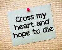 Пересеките мое сердце и понадейтесь умереть Стоковые Изображения RF