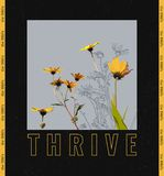 Thrive slogan with yellow flowers illustration royalty free illustration