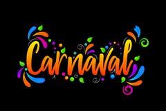 Carnaval! Vector lettering isolated illustration on black background. Carnaval! Vector bright lettering isolated illustration on black background stock illustration