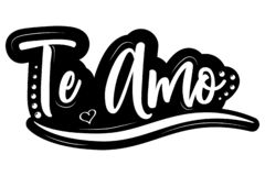 I love you! Te Amo! Black Vector lettering isolated illustration on white  background. I love you! Te Amo! White and black Vector lettering isolated illustration royalty free illustration