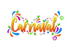 Carnaval! Colorful  Vector lettering isolated illustration on white background. With floral elements stock illustration