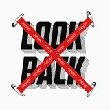 Never look back slogan with red crossed tape and secured by safety pin for t-shirt print. Typography graphics for t shirt. Vector. Illustration stock illustration