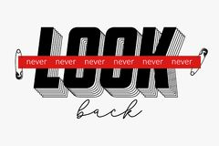 Never look back slogan with red strip tape and secured by safety pin for t-shirt print. Typography graphics for tee shirt. Vector. Illustration vector illustration