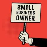 Плакат в руке, предпринимателе мелкого бизнеса текста концепции дела иллюстрация вектора