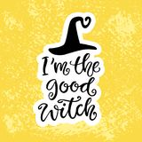 Плакат партии хеллоуина с рукописной литерностью чернил и нарисованной рукой черной шляпой I ` m хорошая ведьма Стоковая Фотография RF
