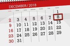 Плановик календаря на месяц декабрь 2018, день крайнего срока, saturday, 8 иллюстрация штока