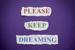 Пожалуйста держите мечтать Стоковые Фотографии RF
