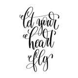 Позвольте вашей цитате надписи литерности руки мухы сердца положительной Стоковые Фото