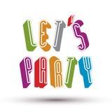 Позвольте нам Party фраза Стоковая Фотография RF