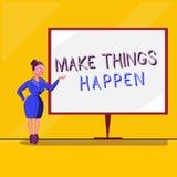 Показ знака текста делает вещи случиться Схематическое фото прилагает усилие достигнуть и выполнить что-то пойдите и подействуйте иллюстрация штока