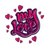 полюбите мое Вдохновляющий плакат мотивировки литерности руки на день Valentine's Стоковые Изображения