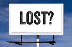 Потеряно? Знак афиши стоковые изображения