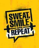 Пот, улыбка и повторение Воодушевляя знак иллюстрации цитаты мотивировки спортзала разминки и фитнеса Вектор спорта иллюстрация вектора
