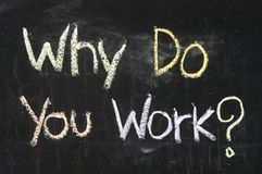 Почему вы работаете? Стоковое Фото