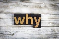 Почему слово Letterpress на деревянной предпосылке Стоковая Фотография