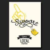 Поддержите ваш год сбора винограда плаката местного рынка мотивационный Стоковые Изображения