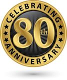 Праздновать восьмидесятый ярлык золота годовщины, вектор иллюстрация штока