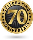 Праздновать семидесятый ярлык золота годовщины лет, вектор иллюстрация вектора