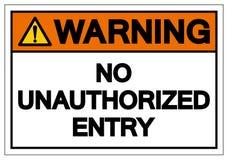 Предупреждение никакого несанкционированного знака символа входа, иллюстрация вектора, изолят на белом ярлыке предпосылки EPS10 бесплатная иллюстрация