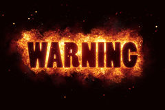 Предупредите что текст пламени ожога огня предупреждение взрывает Стоковые Изображения