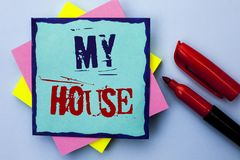 Примечание сочинительства показывая мой дом Имущество домочадца семьи свойства снабжения жилищем фото дела showcasing домашнее жи Стоковые Изображения
