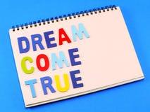 придите мечт true Стоковое Изображение RF