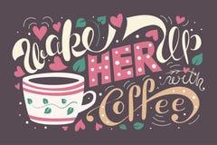 Проспите она вверх с иллюстрацией вектора кофе красочный плакат оформления литерности с цитатой, чашкой, сердцами и листьями Винт иллюстрация вектора