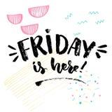 Пятница здесь Положительное высказывание о пятнице, дизайне плаката оформления Цитата вектора о законцовке недели Стоковая Фотография