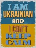 плакат Я украинский и я не могу держать затишье Illustrati вектора Стоковое Изображение