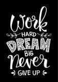 Работайте крепко, мечтайте большой и никогда не давайте вверх иллюстрация штока