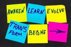Разбудите, выучите, эволюционируйте, преобразуйте и станьте - вдохновляющие новыми стоковые фотографии rf