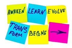 Разбудите, выучите, эволюционируйте, преобразуйте и станьте - вдохновляющие новыми стоковое фото rf