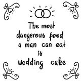 Самая опасная еда человек может съесть свадебный пирог - мотивационная литерность цитаты иллюстрация вектора