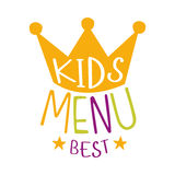 Самые лучшие дети еда, меню кафа специальное для шаблона знака Promo детей красочного с текстом с кроной Стоковые Фото