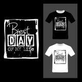 Самый лучший день моего оформления жизни Вдохновляющая цитата, мотивировка - вектор графического дизайна футболки иллюстрация штока