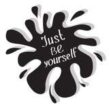 Себя как раз Мотивационный и вдохновляющий плакат оформления с цитатой Каллиграфический текст литерность Плоский дизайн Черный bl иллюстрация штока