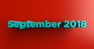 Сентябрь 2018 - 3D представило красочную иллюстрацию заголовка Стоковая Фотография