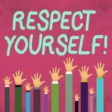 Слово писать уважение себя текста Концепция дела для считать, что вы хорош и достойный быть обработанными хорошо руками  иллюстрация штока