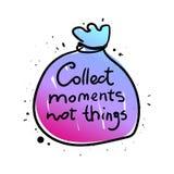Соберите цитату вещей моментов не вдохновляющую бесплатная иллюстрация