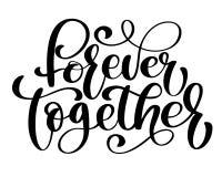 Совместно навсегда текст Сформулируйте на день валентинок Почистьте фразу щеткой нарисованную рукой изолированную на белой предпо Стоковая Фотография
