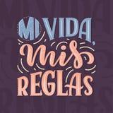 Современный помечая буквами испанский язык - reglas mis vida mi, больший дизайн для всех целей Шаблон дизайна поздравительной отк иллюстрация вектора