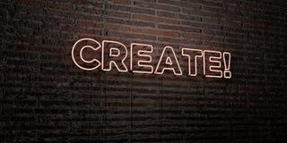 СОЗДАЙТЕСЬ! - Реалистическая неоновая вывеска на предпосылке кирпичной стены - 3D представило изображение неизрасходованного запа иллюстрация штока