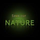 Сохраньте нашу природу Стоковая Фотография