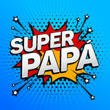Супер папа, текст супер папы испанский, торжество отца иллюстрация штока