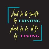 Существовать и жить - простой воодушевите и мотивационная цитата Литерность нарисованная рукой красивая Печать для вдохновляющего иллюстрация вектора