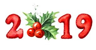 Счастливое знамя Нового Года 2019 Ягода падуба рождества с номерами Иллюстрация акварели нарисованная рукой, изолированная на бел иллюстрация штока
