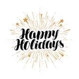 Счастливые праздники, поздравительная открытка Рукописный вектор литерности иллюстрация вектора