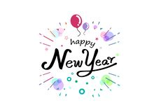 Счастливый Новый Год, красочная каллиграфия ленты, рукописные воздушные шары и иллюстрация вектора партии фестиваля украшения con иллюстрация штока